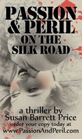 Novel: Passion & Peril on the Silk Road